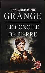 Le concile de pierre ldp thrillers french edition 9782253172161 jean - Le concile de pierre grange ...