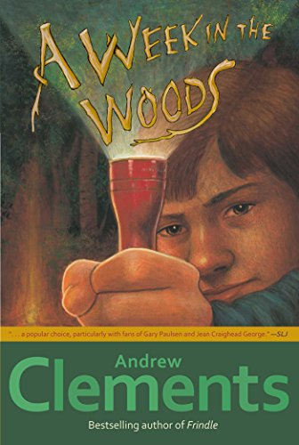 A Week in the Woods by [Clements, Andrew]