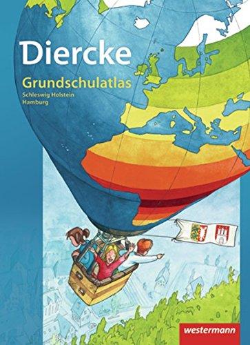 Diercke Grundschulatlas Ausgabe 2009: Schleswig-Holstein / Hamburg