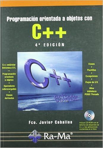 Programación Orientada A Objetos Con C++. 4ª Edición por Fco. Javier Ceballos Sierra epub