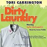 Dirty Laundry: A Sofie Metropolis Novel | Tori Carrington