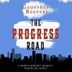 The Progress Road | Geoffrey Beevers