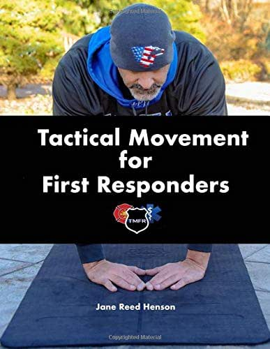 Tactical Movement for First Responders