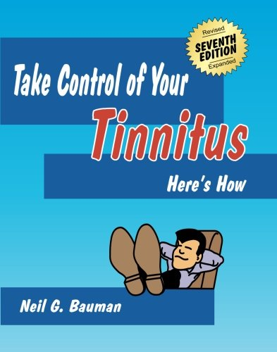 Take Control Of Your Tinnitus: Here's How
