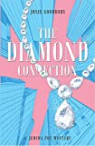 The Diamond Connection: A Jemima Fox Mystery
