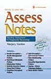 Assess Notes: Assessment and Diagnostic Reasoning (Davis's Notes), Marjory Gordon PhD  RN  FAAN, 0803617496