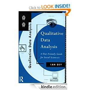 Qualitative Data Analysis: A User-friendly Guide for Social Scientists Ian Dey