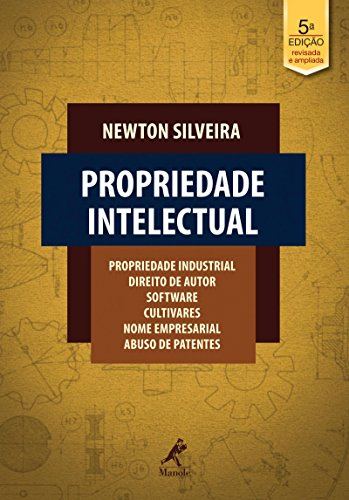 Propriedade intelectual: propriedade industrial, direito de autor, software, cultivares, nome empresarial, abuso de patentes