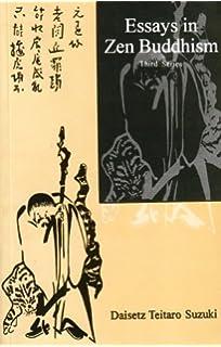 com essays in zen buddhism first series  essays in zen buddhism third series