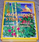 Mormon's Story: An Adaptation Based on The book of Mormon