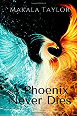 A Phoenix Never Dies Paperback