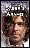 Saber's Aramis: Book Five (The Providence Series 5)
