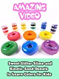 Sweet Glitter Slime and Kinetic Sand Donuts to Learn Colors for Kids