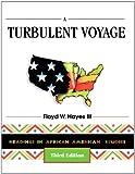 A Turbulent Voyage, Floyd W. Hayes, 0939693526