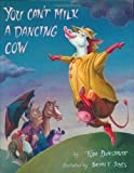 You Can't Milk a Dancing Cow, Tom Dunsmuir, 0974930334