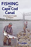 img - for Fishing the Cape Cod Canal book / textbook / text book