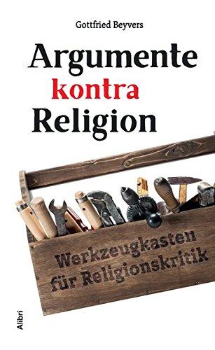 argumente-kontra-religion-werkzeugkasten-fr-religionskritik