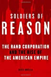 Soldiers of Reason, Alex Abella, 0151010811