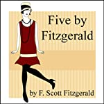 Five by Fitzgerald | F. Scott Fitzgerald
