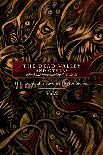 The Dead Valley and Others: H. P. Lovecraft's Favorite Horror Stories Vol. 2