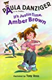 It's Justin Time, Amber Brown, Paula Danziger, 1591123666