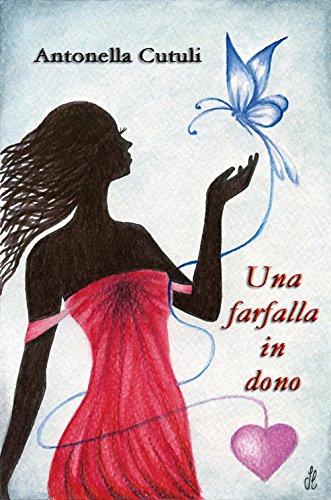 Una farfalla in dono Antonella Cutuli