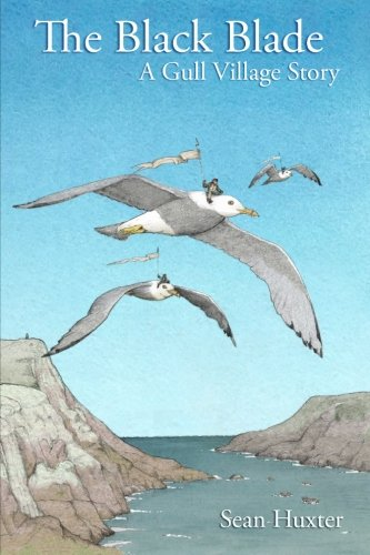 The Black Blade: A Gull Village Story PDF