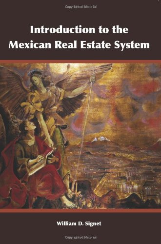 Introduction to the Mexican Real Estate System