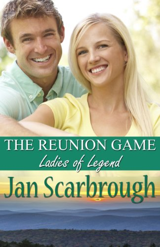 The Reunion Game: Ladies of Legend (The Winchesters of Legend, TN Book 1) by [Scarbrough, Jan]