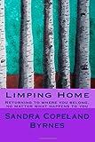 Limping Home, Sandra Copeland Byrnes, 1493555669