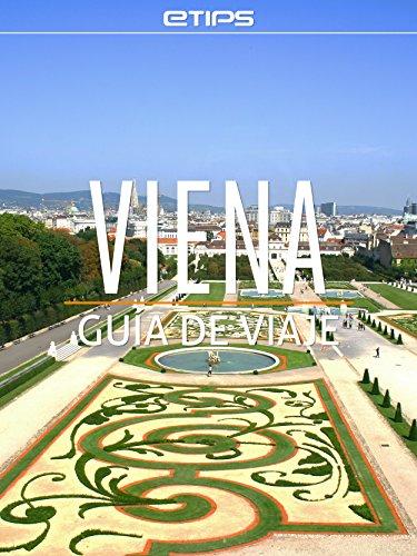 Viena Guía de Viaje (Spanish Edition)