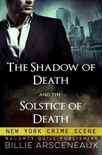New York Crime Scene: Featuring Shadow Of Death and Solstice Of - Solstice Nyc