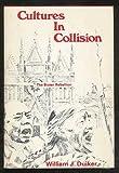 Cultures in Collision, William J. Duiker, 0891410287