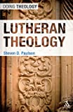 img - for Lutheran Theology (Doing Theology) book / textbook / text book