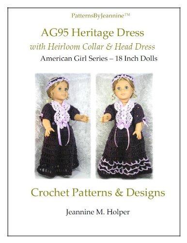 - American Girl Heritage Heirloom Crochet Pattern (Patterns by Jeannine)
