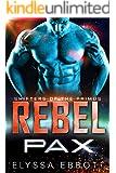 Rebel Pax: Sci-Fi Alien Romance (Shifters of the Primus Book 2)
