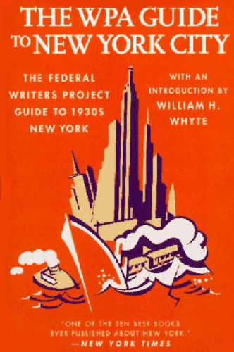 Books : The WPA Guide to New York City: The Federal Writers' Project Guide to 1930s New York (American Guide)