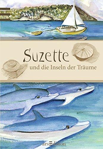 Suzette und die Inseln der Träume