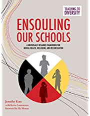 Ensouling Our Schools: A Universally Designed Framework for Mental Health, Well-Being, and Reconciliation