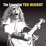 The Essential Ted Nugent
