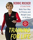Training for Life, Debbie Rocker, 044658102X