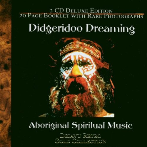 Spiritual Music of the Aboriginals. Double CD Compilation featuring the Ethnic Music from the Australian Aboriginals.