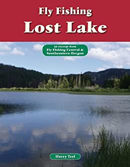 Fly fishing lost lake an excerpt from fly fishing central for Lost lake oregon fishing