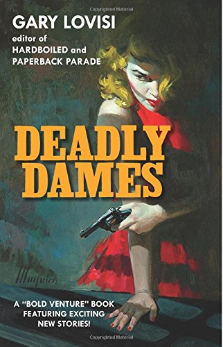 Deadly Dames (Volume 1)