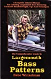 The Comprehensive Guide to Largemouth Bass Patterns, Babe Winkelman, 0915405032