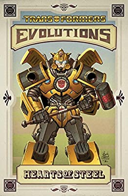 Transformers : Evolutions - Hearts of Steel