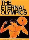 The Eternal Olympics, N. Yalouris, 0892410922