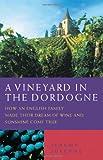 A Vineyard in the Dordogne