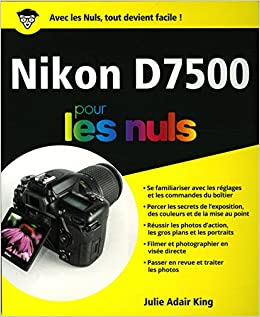 Amazon com: Nikon D7500 pour les nuls (9782412036129): Books