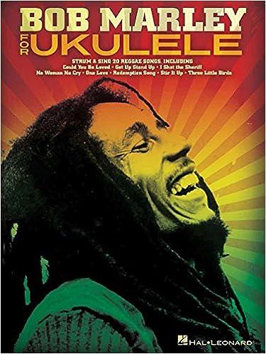 Amazon Bob Marley For Ukulele 9781480395237 Bob Marley Books